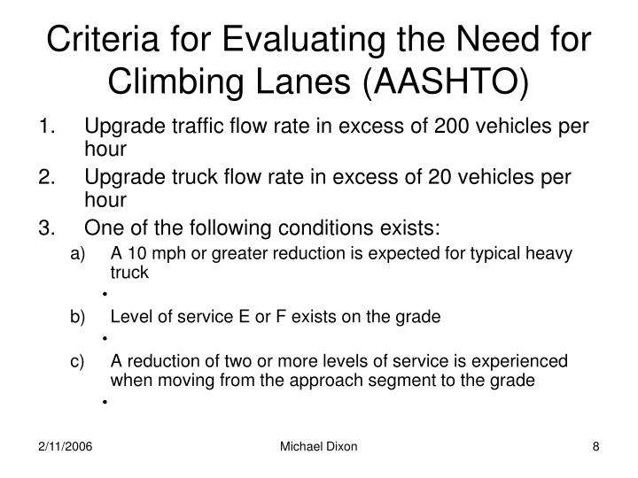 Criteria for Evaluating the Need for Climbing Lanes (AASHTO)