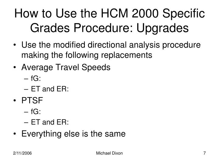 How to Use the HCM 2000 Specific Grades Procedure: Upgrades