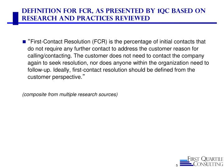 Definition for FCR, As Presented by 1QC Based on Research and Practices Reviewed