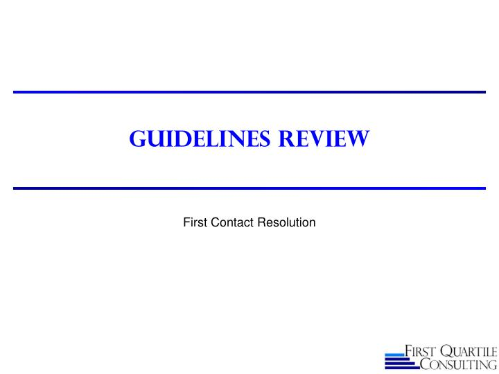 Guidelines Review