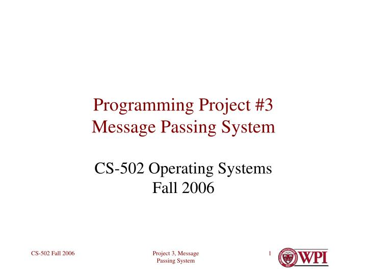 Programming project 3 message passing system