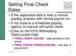 setting final check dates