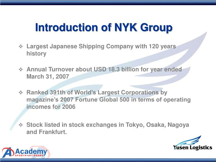 Largest Japanese Shipping Company with 120 years history