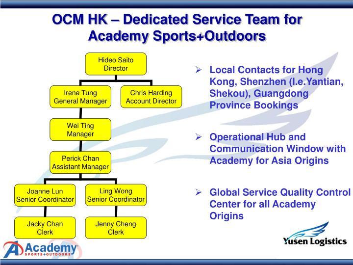OCM HK – Dedicated Service Team for