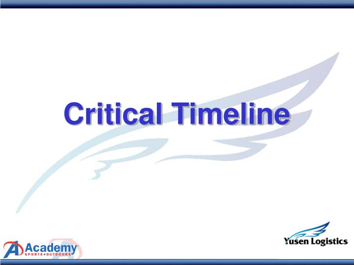 Critical Timeline
