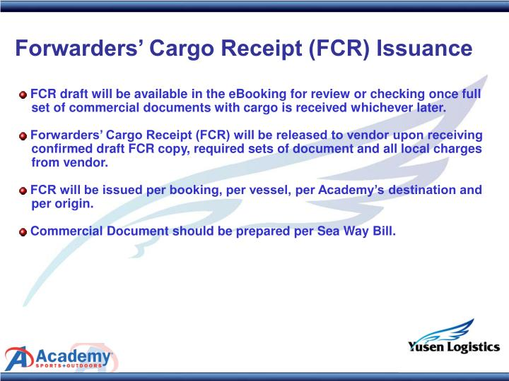 Forwarders' Cargo Receipt (FCR) Issuance