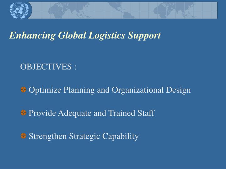 Enhancing Global Logistics Support