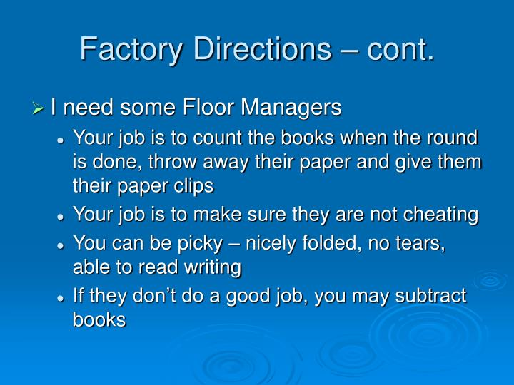 Factory Directions – cont.