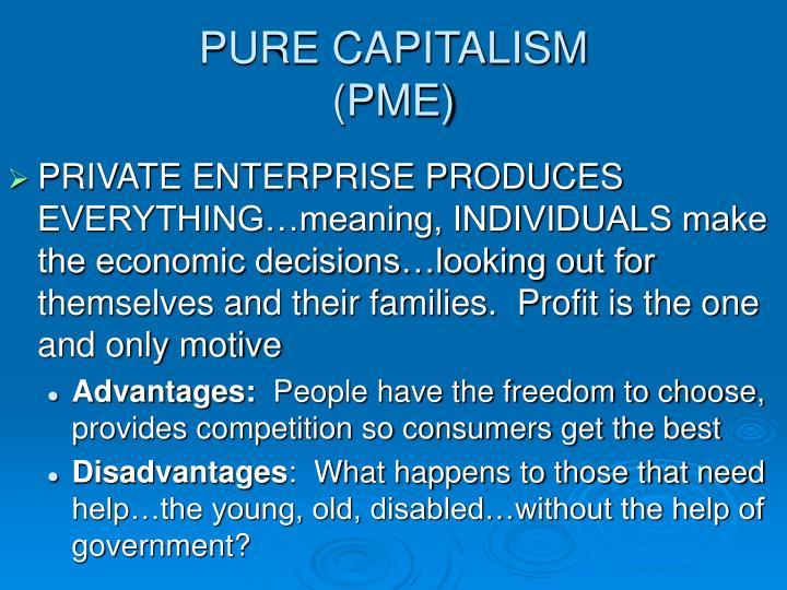 PURE CAPITALISM