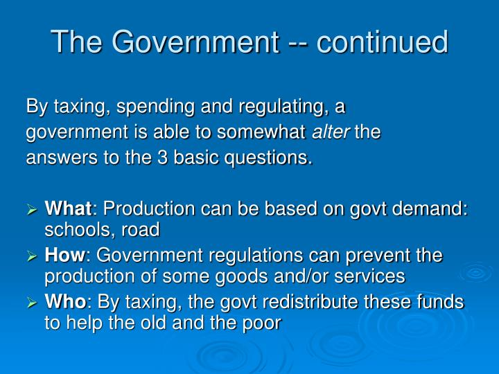 The Government -- continued