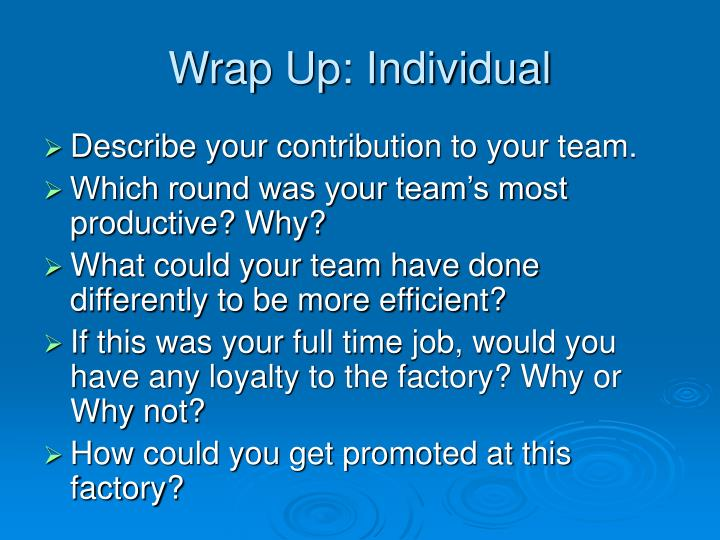 Wrap Up: Individual