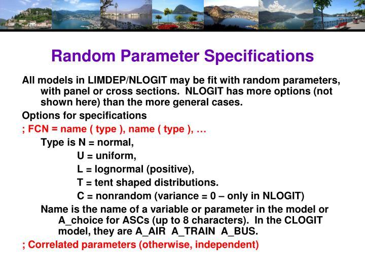 Random Parameter Specifications