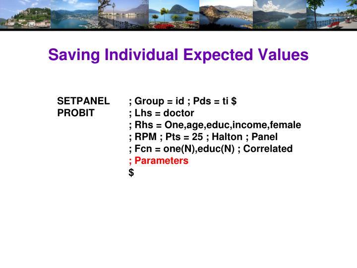 Saving Individual Expected Values