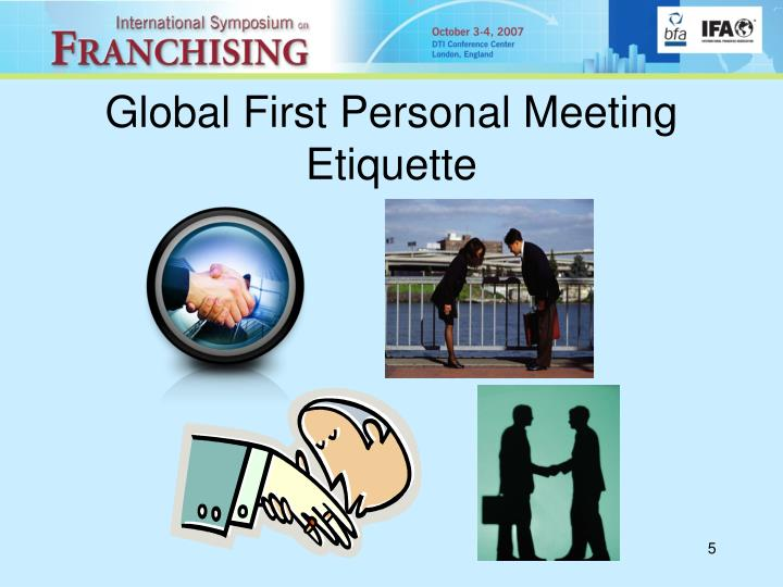 Global First Personal Meeting Etiquette