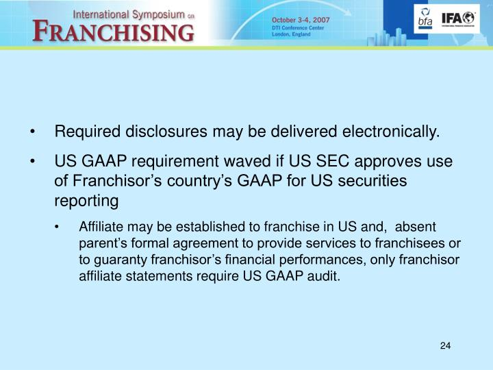 Required disclosures may be delivered electronically.