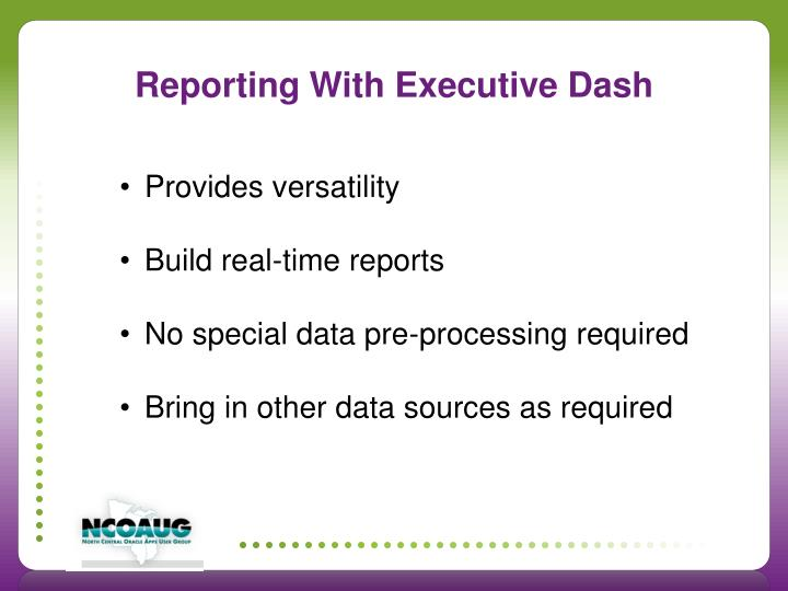 Reporting With Executive Dash