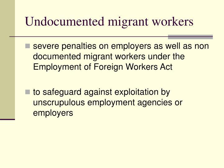 Undocumented migrant workers