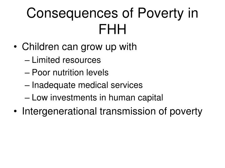 Consequences of Poverty in FHH