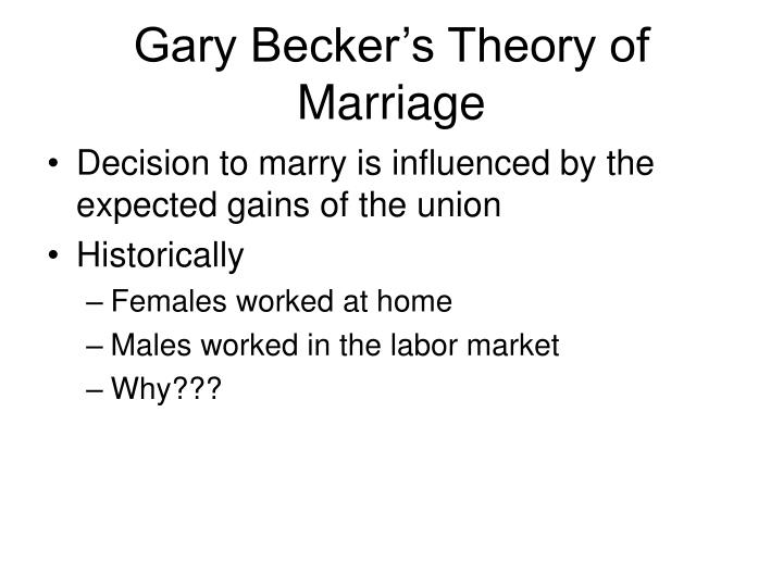 Gary Becker's Theory of Marriage