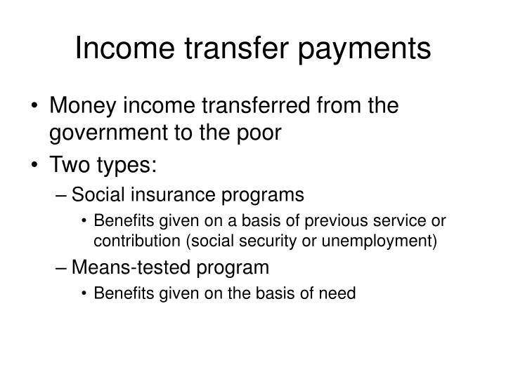 Income transfer payments