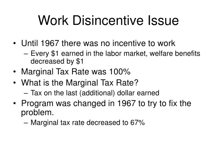 Work Disincentive Issue