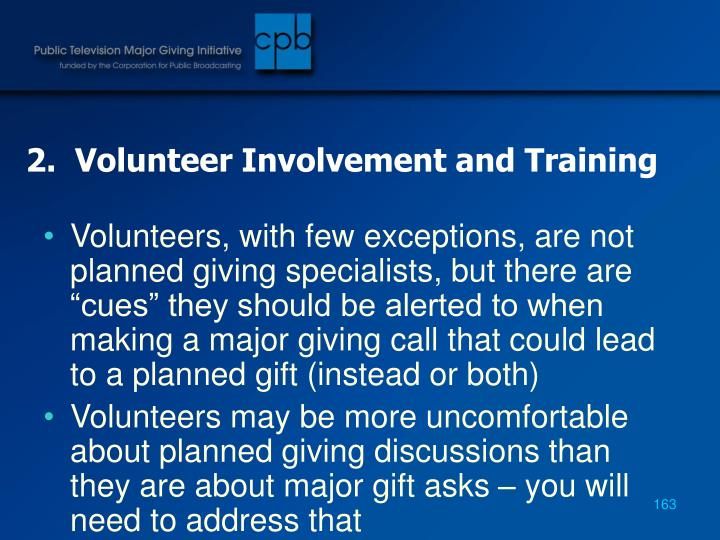 2.  Volunteer Involvement and Training