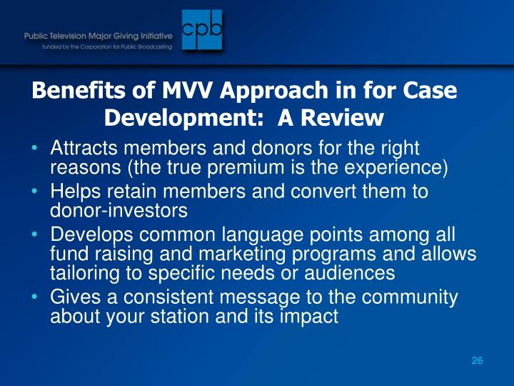 Benefits of MVV Approach in for Case Development:  A Review