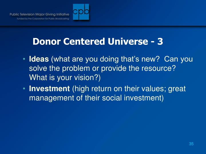 Donor Centered Universe - 3