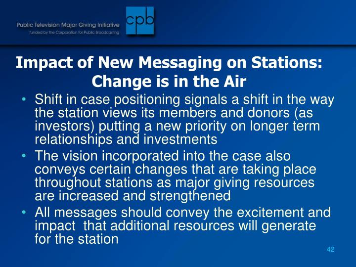 Impact of New Messaging on Stations:  Change is in the Air