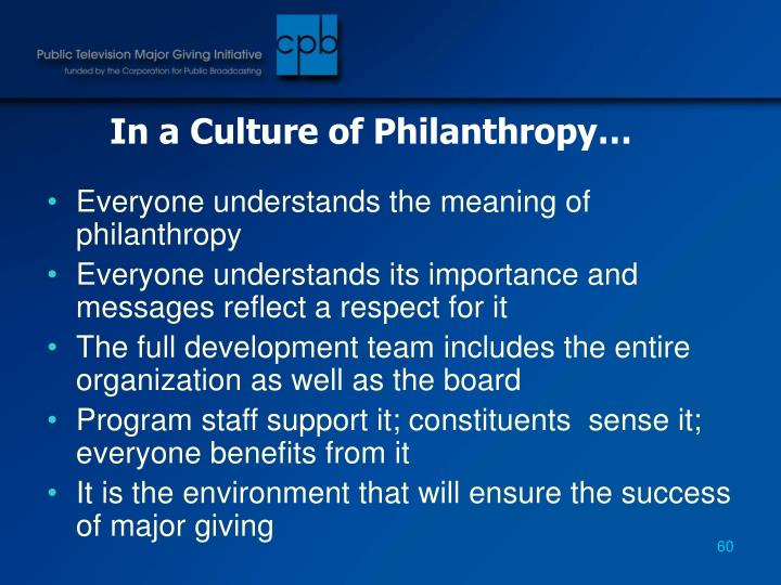 In a Culture of Philanthropy…