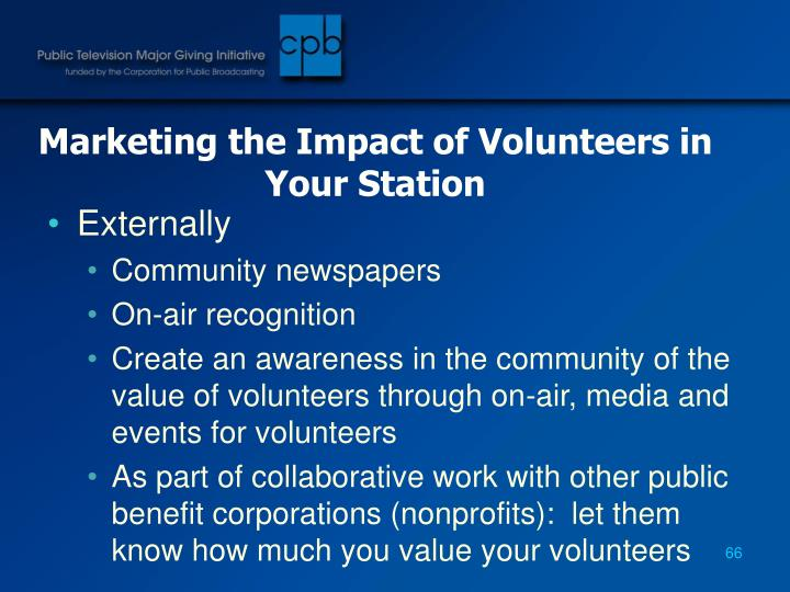 Marketing the Impact of Volunteers in Your Station