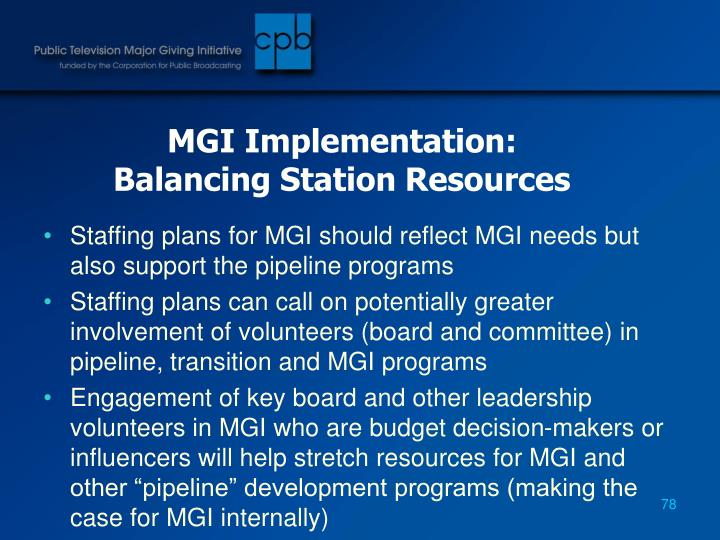 MGI Implementation: