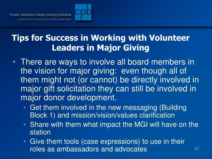 Tips for Success in Working with Volunteer Leaders in Major Giving