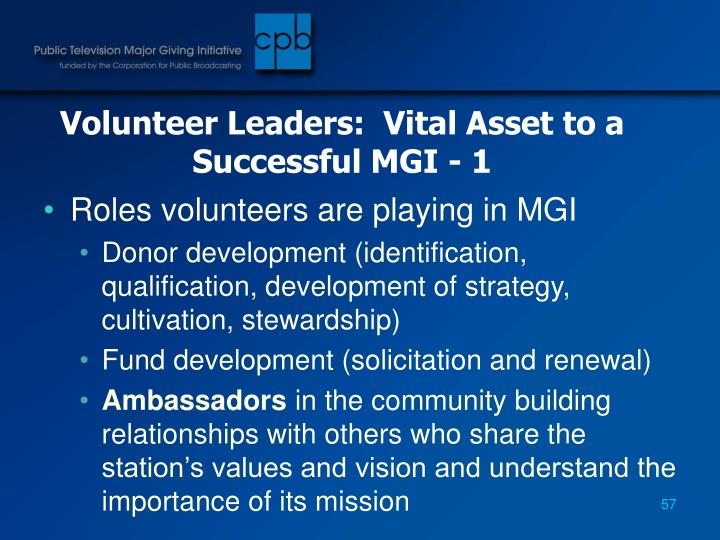 Volunteer Leaders:  Vital Asset to a Successful MGI - 1