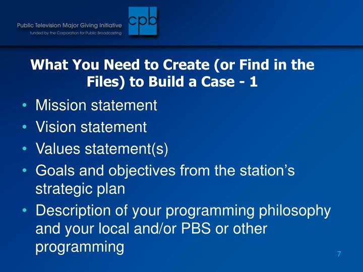 What You Need to Create (or Find in the Files) to Build a Case - 1