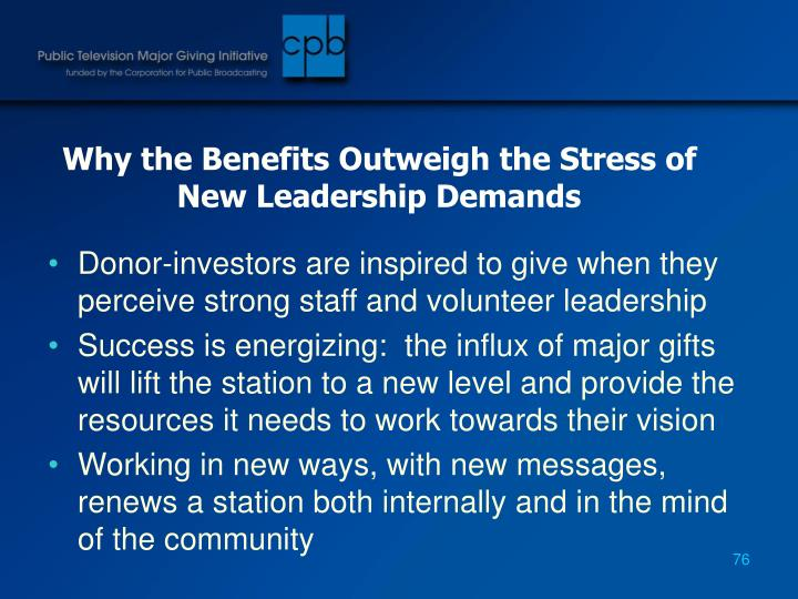 Why the Benefits Outweigh the Stress of New Leadership Demands
