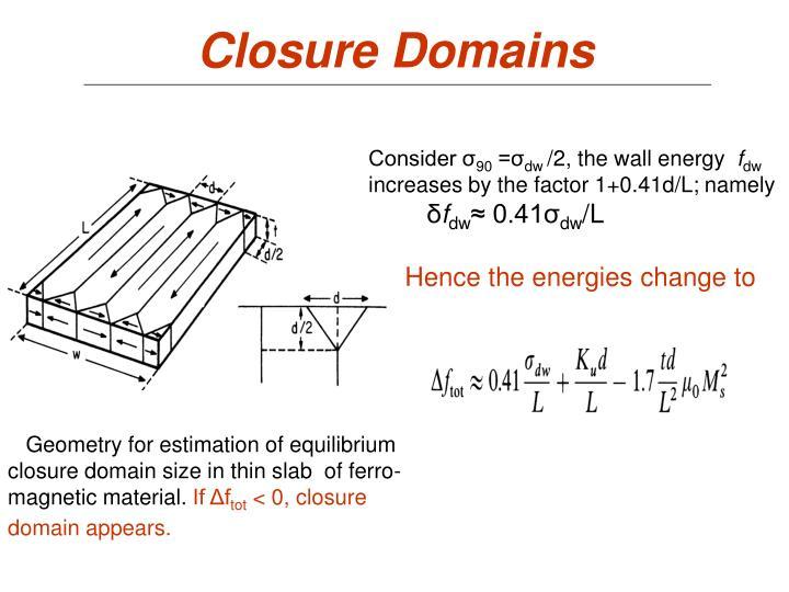 Closure Domains