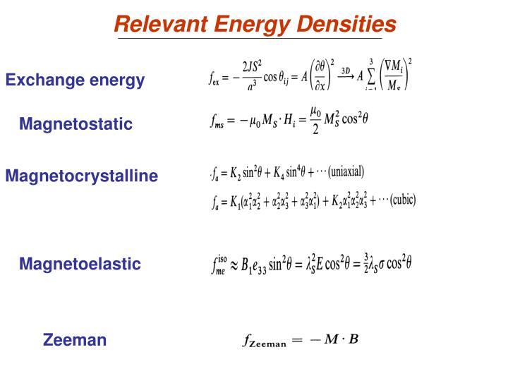Relevant energy densities