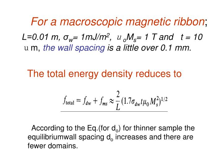 For a macroscopic magnetic ribbon