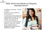 seie what is the definition of regularly attending school