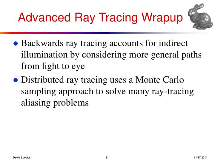 Advanced Ray Tracing Wrapup