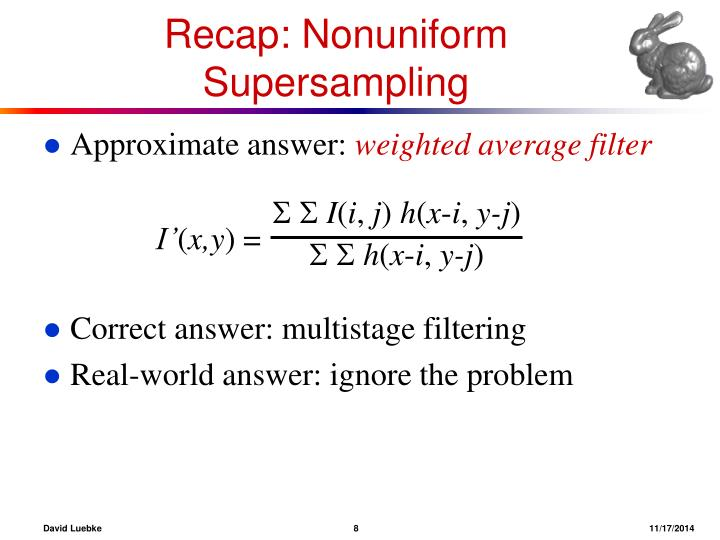 Recap: Nonuniform Supersampling