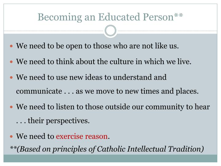 Becoming an Educated Person**