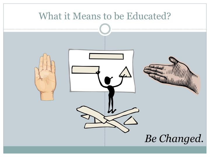 What it means to be educated