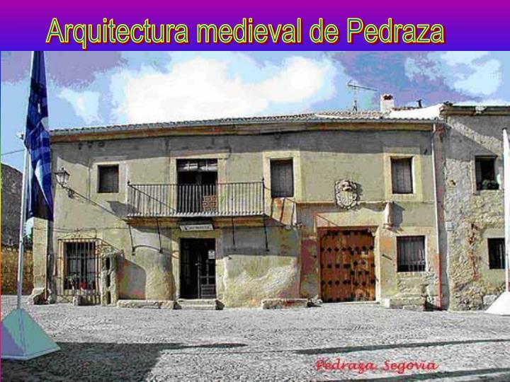 Arquitectura medieval de Pedraza