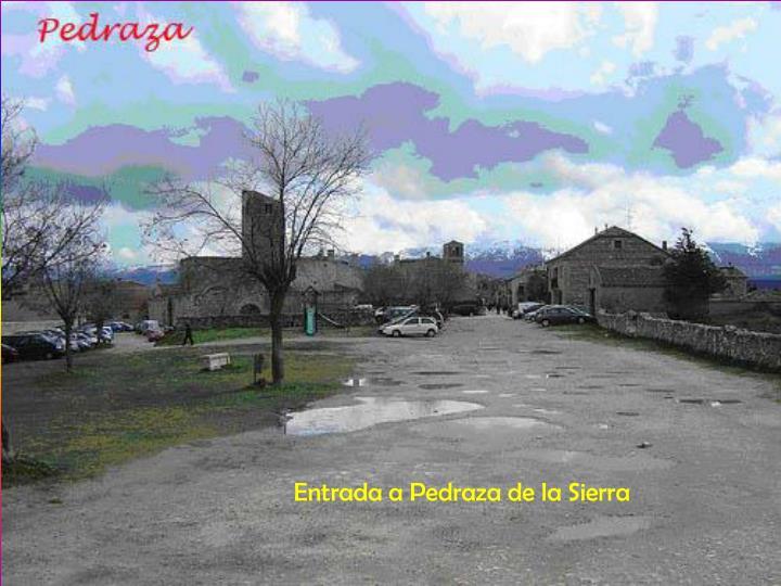 Entrada a Pedraza de la Sierra