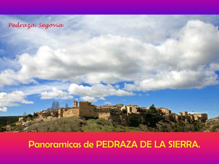 Panoramicas de PEDRAZA DE LA SIERRA.