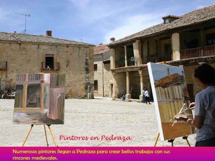 Numerosos pintores llegan a Pedraza para crear bellos trabajos con sus