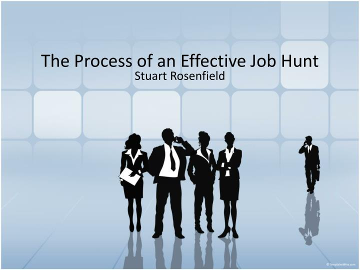 the process of an effective job hunt
