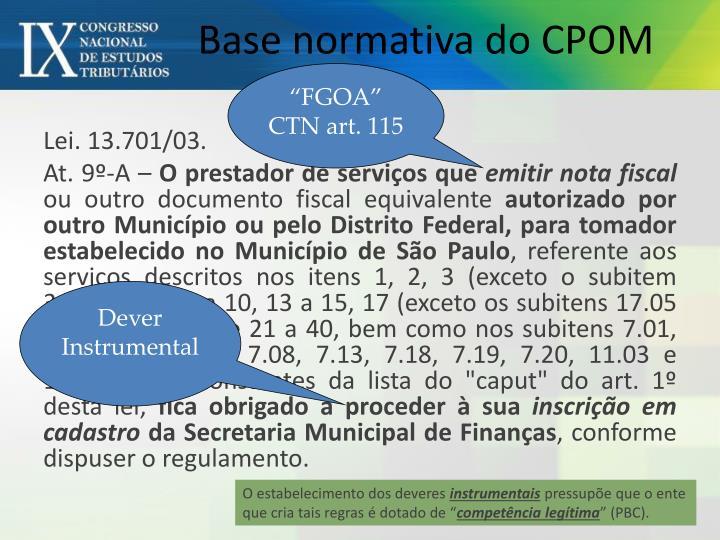 Base normativa do CPOM